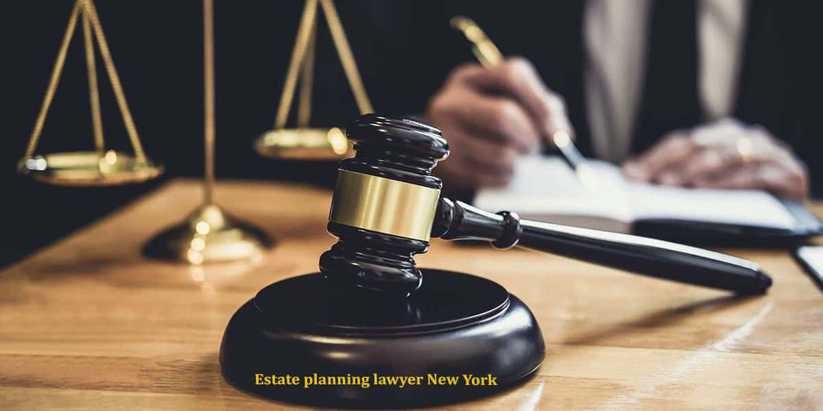 Read more about the article Estate planning lawyer New York